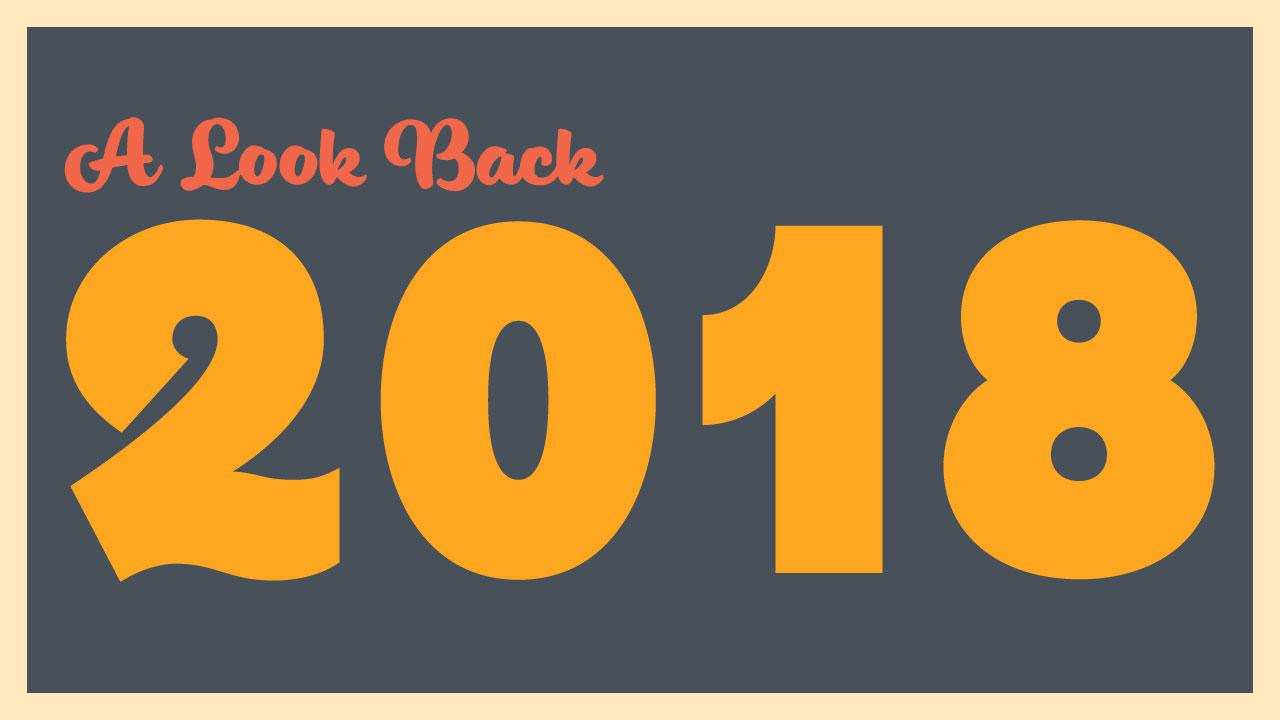 A Look Back at 2018 header image