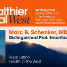 Marc Schenker Healthier Rural West Summit Teaser